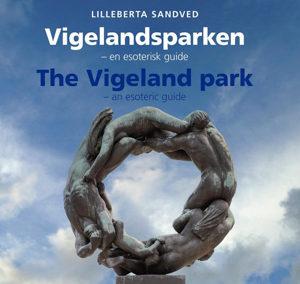 Vigelandsparken – en esoterisk guide